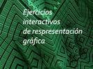 Ejercicios interactivos de respresentación gráfica