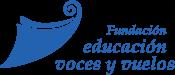 Fundación Educación, Voces y Vuelos