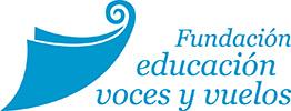 La Fundación Educación voces y vuelos